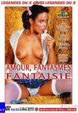 th 19185 AmourFantasmesetFantaisie 123 512lo Amour, Fantasmes et Fantaisie